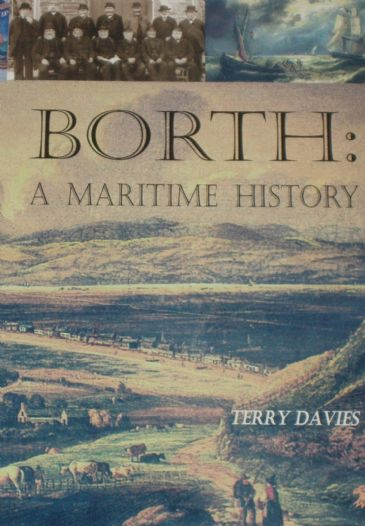Borth - A Maritime History, by Terry Davies